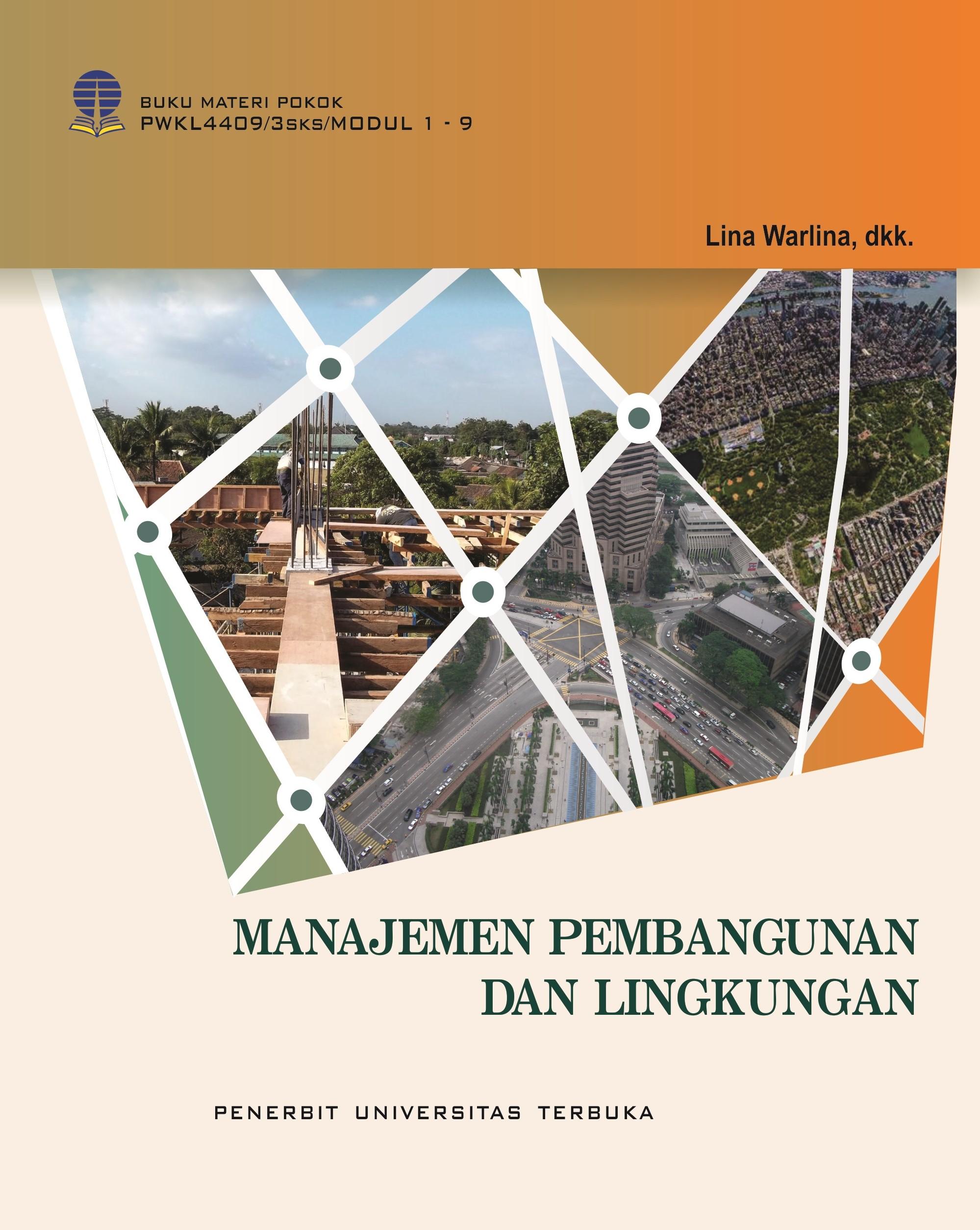 PWKL4409 - Manajemen dan Pembangunan Lingkungan